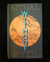 Ritual Without Myth