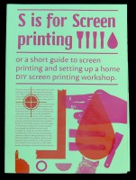 S is for Screen printing