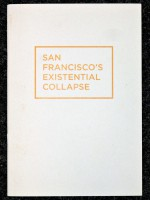 San Francisco's Existential Collapse