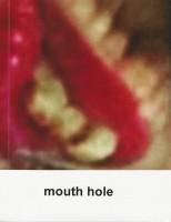 mouth hole (Workbook) - Chiyonori Kitamura - Dier Zhang (ed.) - Modes Vu
