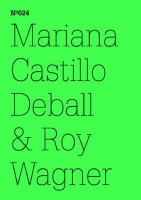 100 Notizen - 100 Gedanken (100 Notes – 100 Thoughts): No. 024, Mariana Castillo Deball & Roy Wagner
