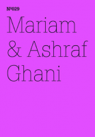 100 Notizen - 100 Gedanken (100 Notes – 100 Thoughts): No. 029, Mariam & Ashraf Ghani