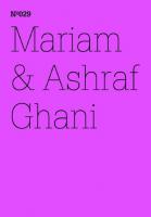 100 Notizen - 100 Gedanken (100 Notes – 100 Thoughts): No. 029, Mariam & Ashraf Ghani