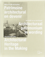 Patrimoine architectural en devenir / Architectural Heritage in the Making + Prix Fernand Baudin Prijs Catalogue