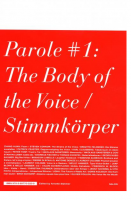 Parole #1: The Body of the Voice / Stimmkörper