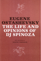 The Life and Opinions of DJ Spinoza