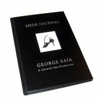 Shoe Journal: by George Saia, a General Idea production