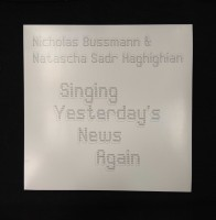 Singing Yesterday's News Again (vinyl)