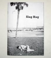 Slag Hag: Daytona Beach 1984 - 1987