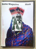 Some Magazine - Mask - Issue #12 : Summer 2021
