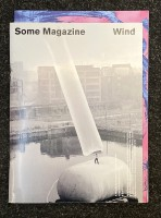 Some Magazine - Issue #11 : Wind - Autumn 2020