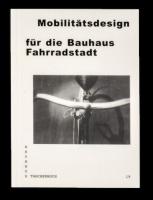 Mobilitätsdesign für die Bauhaus Fahrradstadt