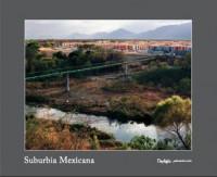 Suburbia Mexicana