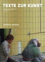 "Texte Zur Kunst 71 / September 2008 ""Artists' Artists"""