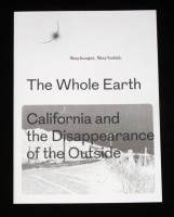 The Whole Earth. California And The Disappearance Of The Outside.