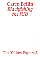 The Yellow Papers 3 – Blackfishing the IUD
