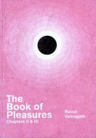 The Book of Pleasures Chapters II & III