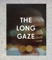 The Long Gaze