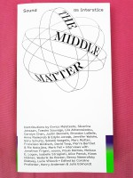 The Middle Matter: sound as interstice