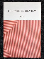 The White Review No. 12