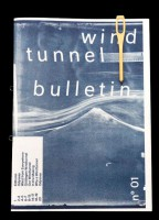 The Wind Tunnel Bulletin no. 01