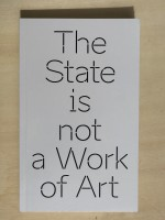 The State is not a Work of Art
