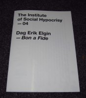 The Institute of Social Hypocrisy - 04 - Drag Erik Elgin - Bon a Fide