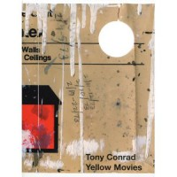 Tony Conrad: Yellow Movies