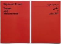 Sigmund Freud: Trauer und Melancholie