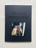 TRUTH OR CONSEQUENCES // 1