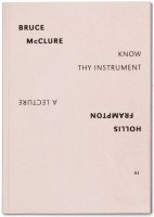 AI SPLIT EDITIONS #1: HOLLIS FRAMPTON, A LECTURE / BRUCE MCCLURE, KNOW THY INSTRUMENT