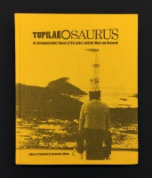 Tupilakosaurus: An Incomplete(able) Survey of Pia Arke's Artistic Work and Research