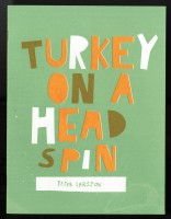 Turkey on a head spin