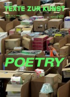 "Texte Zur Kunst 103 / SEPTEMBER 2016 ""POETRY"""