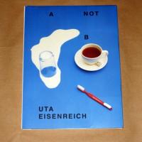 Uta Eisenreich: A not B