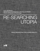 re-searching utopia when imagination challenges reality