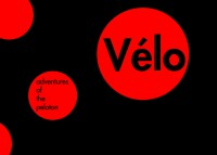Vélo: Adventures of the Peloton