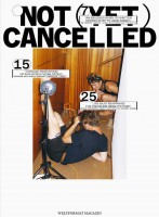 Weltformat Magazin #20: Not (Yet) Cancelled