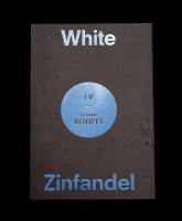 White Zinfandel #4 : La Grande Bouffe