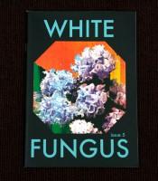White Fungus # 5