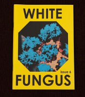 White Fungus # 6