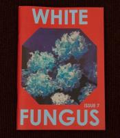 White Fungus # 7