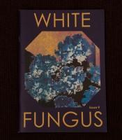 White Fungus # 9