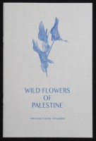 WILD FLOWERS OF PALESTINE. American Colony Jerusalem