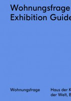 Wohnungsfrage: Exhibition Guide