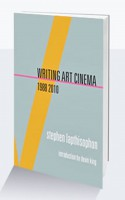 Writing Art Cinema 1988-2010