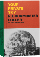 Your Private Sky - Richard Buckminster Fuller