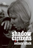 Shadow Citizens