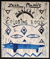 Zora Mann's Magical Coloring Book