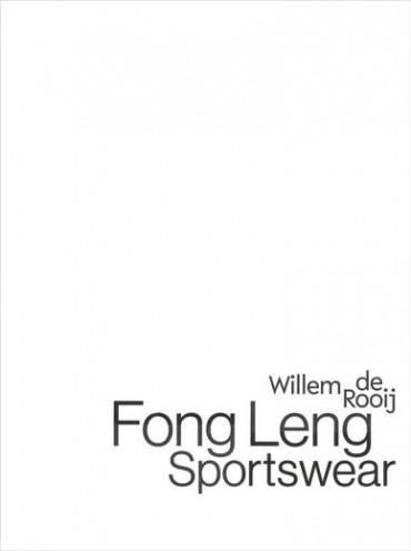 Willem de Rooij - Fong Leng - Willem de Rooij & Susanne Gaensheimer (eds.)